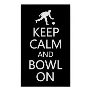 keep calm and bowl on 2